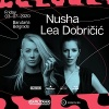 Nusha i Lea Dobričić ponovo zajedno na pozornici Barutane