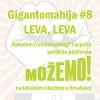 Gigantomahija #8: Leva, leva